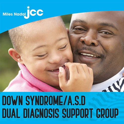 Down Syndrome/ASD Dual Diagnosis Group