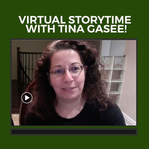 Virtual Story Time with Tina Gasee!