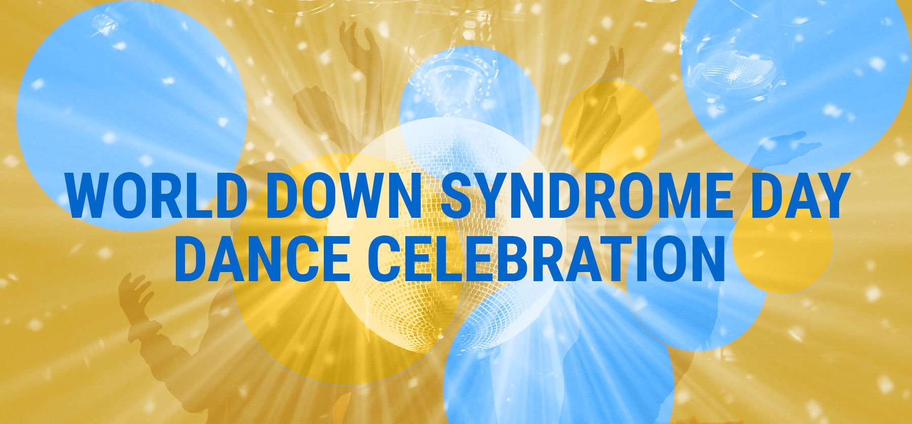 World Down Syndrome Day Dance Celebration